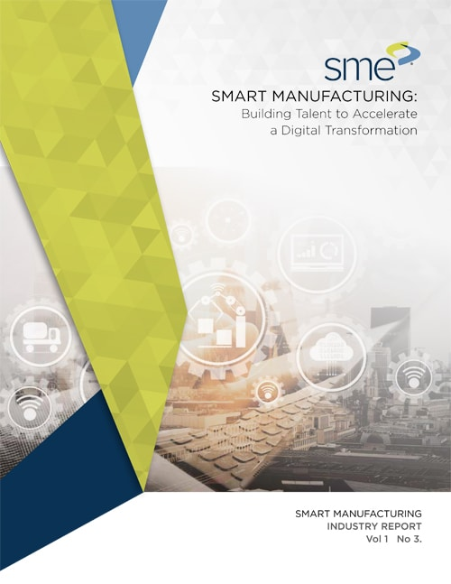 Smart Manufacturing - Building Talent to Accelerate a Digital Transformation 2018-1